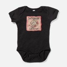 Don't Make Me Call My Aunt Girl Cute Baby bodysuit
