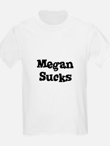 Megan Sucks Kids T-Shirt
