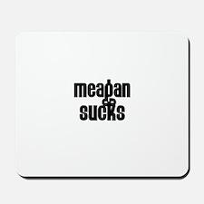 Meagan Sucks Mousepad