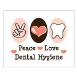 Peace Love Dental Hygiene Small Poster