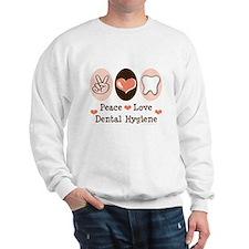 Peace Love Dental Hygiene Sweatshirt