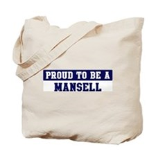 Proud to be Mansell Tote Bag