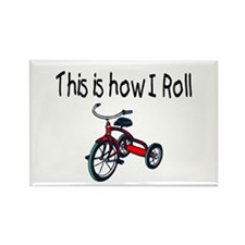 This Is How I Roll (Tricycle) Rectangle Magnet