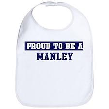 Proud to be Manley Bib