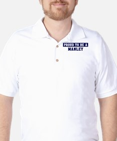 Proud to be Manley T-Shirt