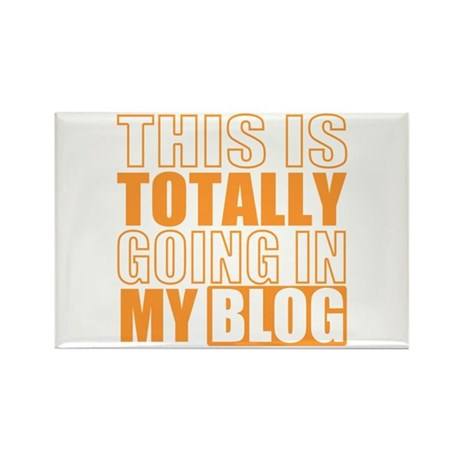 Going in my Blog Rectangle Magnet (10 pack)