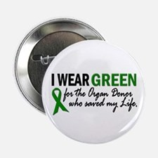 "I Wear Green 2 (Saved My Life) 2.25"" Button"