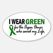 I Wear Green 2 (Saved My Life) Oval Decal