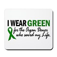 I Wear Green 2 (Saved My Life) Mousepad