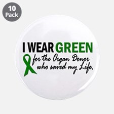 """I Wear Green 2 (Saved My Life) 3.5"""" Button (10 pac"""