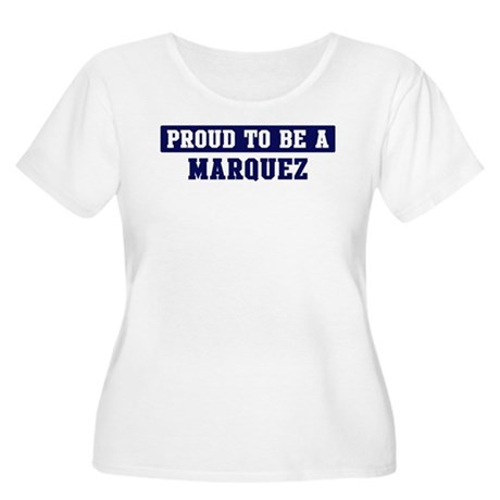 Proud to be Marquez Women's Plus Size Scoop Neck T