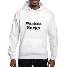 Marissa Sucks Hoodie Sweatshirt