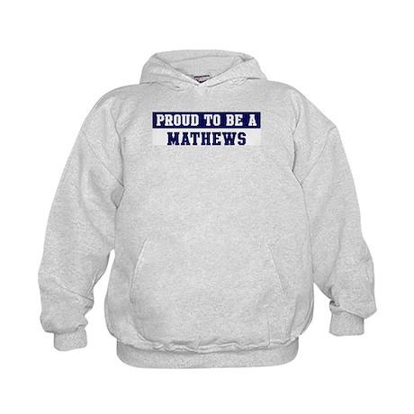 Proud to be Mathews Kids Hoodie