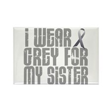 I Wear Grey For My Sister 16 Rectangle Magnet