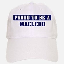 Proud to be Macleod Baseball Baseball Cap