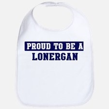Proud to be Lonergan Bib