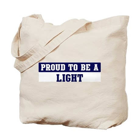 Proud to be Light Tote Bag