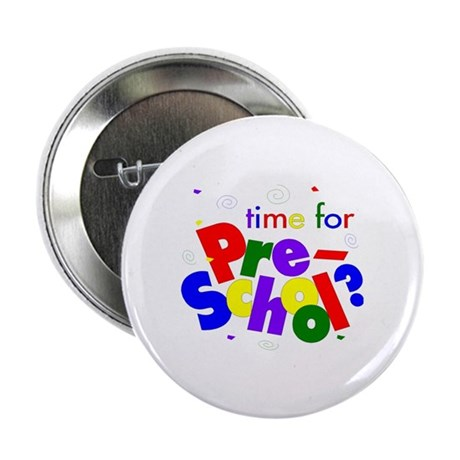 "Time For Pre-School 2.25"" Button (100 pack)"