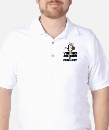 Vikings are born in February Cf393 Golf Shirt