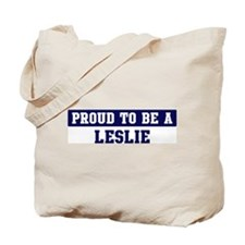 Proud to be Leslie Tote Bag