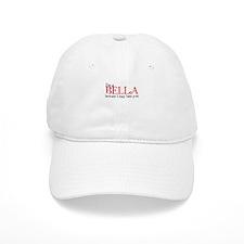 I'm a Bella Baseball Cap