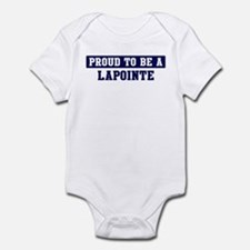 Proud to be Lapointe Infant Bodysuit