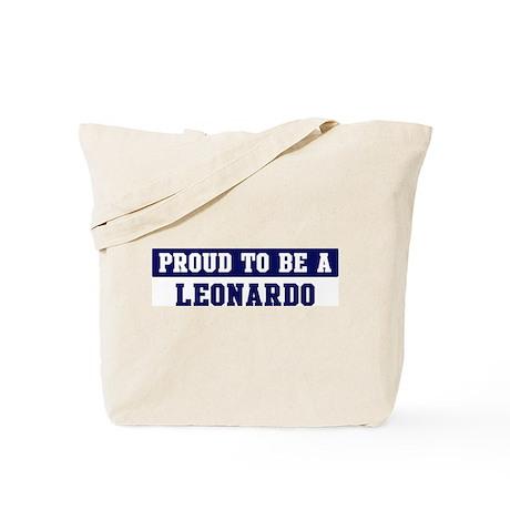 Proud to be Leonardo Tote Bag