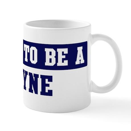 Proud to be Layne Mug