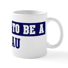 Proud to be Lau Mug