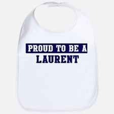 Proud to be Laurent Bib