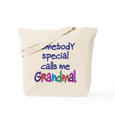 SOMEBODY SPECIAL CALLS ME GRANDMA! Tote Bag