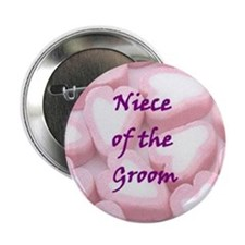 Niece of the Groom Candy Hearts Button