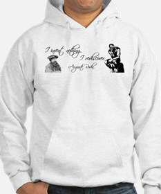 Rodin Thinker and Quote Hoodie
