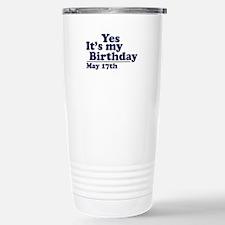 May 17 Birthday Stainless Steel Travel Mug