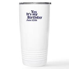 June 27 Birthday Travel Mug