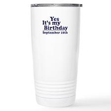 September 16th Birthday Travel Mug