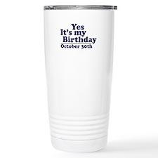 October 30th Birthday Travel Mug