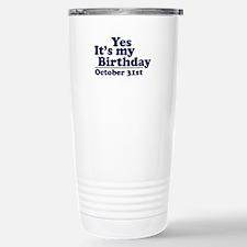 October 31st Birthday Travel Mug
