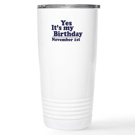 November 1st Birthday Stainless Steel Travel Mug
