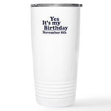 November 8th Birthday Travel Mug