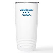 OK I'm an MBA Travel Coffee Mug