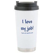 Love My Job Thermos Mug