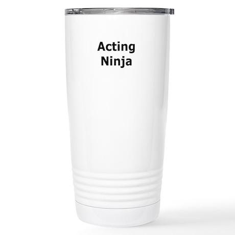 Acting Ninja Stainless Steel Travel Mug