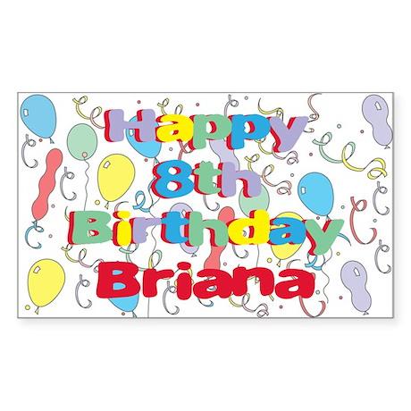 Brianna's 8th Birthday Rectangle Sticker