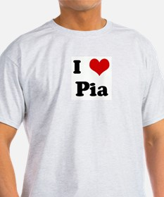I Love Pia T-Shirt