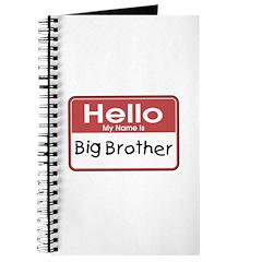 Hello Big Brother Journal