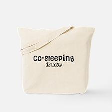 Co-sleeping is love Tote Bag