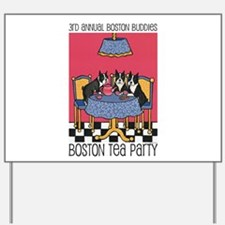Boston Buddies Boston Tea Par Yard Sign