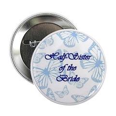 Half-Sister of the Bride Blue Butterflies Button
