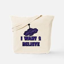 I Want 2 Believe UFO 14 Tote Bag